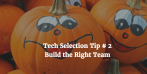 Tech Selection Tips #5: User Stories Are Everything